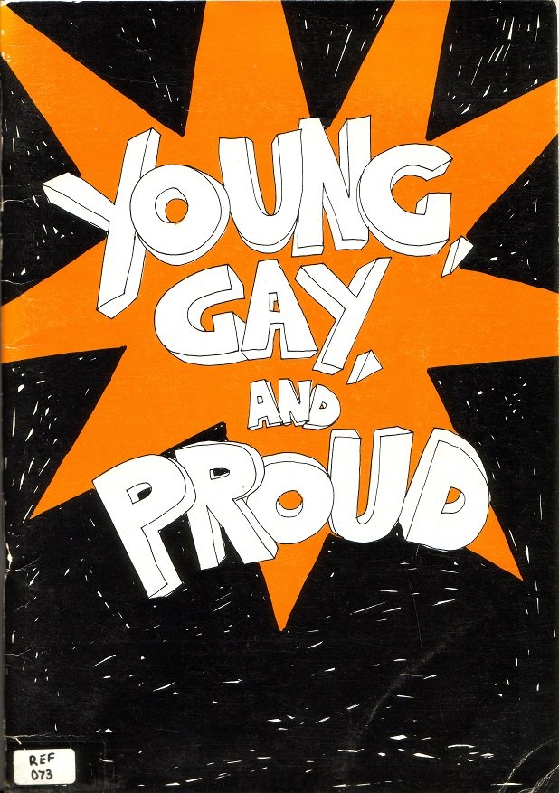 Young, gay, and proud / Melbourne Gay Teachers and Students Group (Melbourne : Gay Teachers' and Students' Group, 1978)