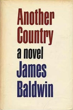 Another Country / James Baldwin (London, United Kingdom : Michael Joseph, 1966), Book Collection