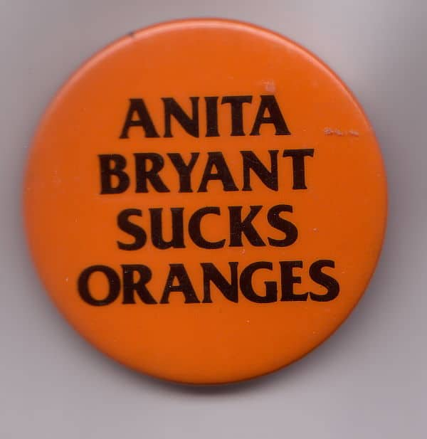 Anita Bryant Sucks Oranges, USA, Badge Collection, 4-33-2