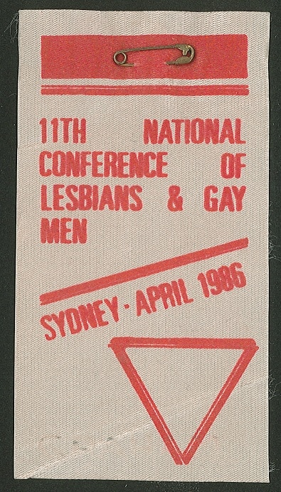 11th National Conference of Lesbians and Gay Men, (Sydney, NSW, 1986), Badges Collection 2-16-12