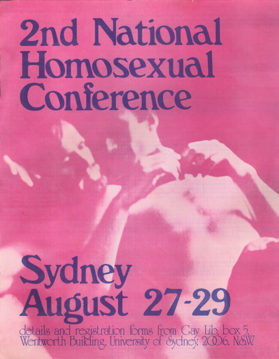 2nd National Homosexual Conference Sydney, August 27-29 (Sydney, 1976), A187, Posters Collection