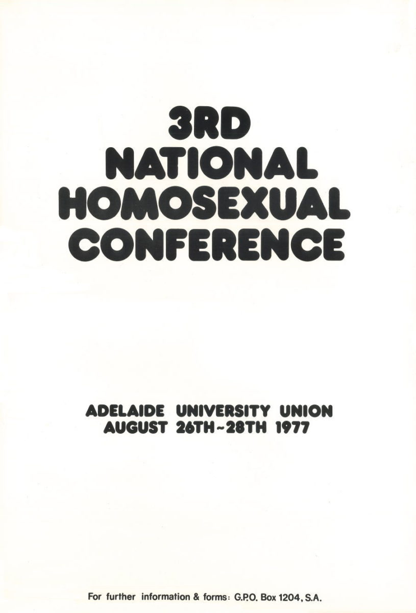 3rd National Homosexual Conference, Adelaide University Union, August 26th-28th 1977 (Adelaide, SA, 1977), A255, Posters Collection