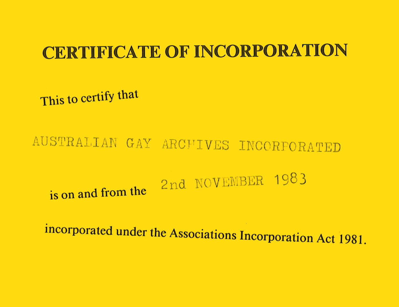 Montage of Certificate of incorporation, 1983, Records of the Australian Lesbian and Gay Archives