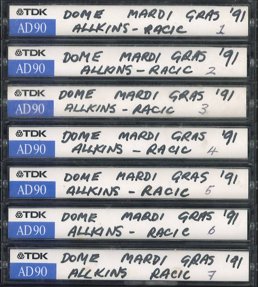 Dome Mardi Gras '91 Allkins-Racic (7 audio cassettes), [1991], John Langworthy Collection