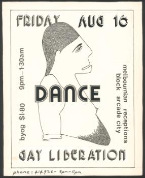 Gay Liberation Dance, Melbournian Receptions, Block Arcade, Friday Aug 16 [flyer] – Julian Desaily, 1974