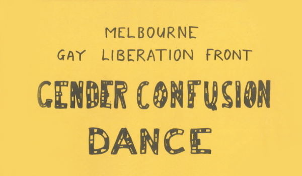 Gender Confusion Dance, Melbournian Receptions, Block Arcade, Friday 27 April (Melbourne, [1973])-Feature Web