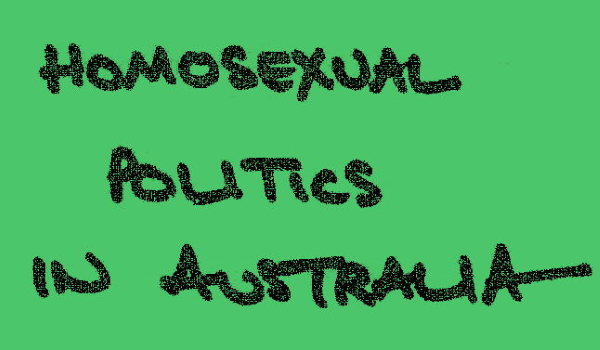 Homosexual Politics In Australia – Di Minnis, Craig Johnstone, 1978 – Feature Web