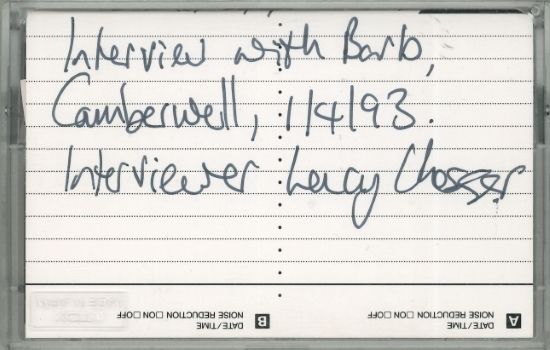 'Interview with Barb, Camberwell, 1-4-93' [audio cassette], Lucy Chesser