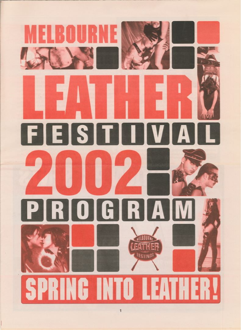 Melbourne Leather Festival, 2002 Spring into leather [program] - Melbourne Eagle Leather, 2002