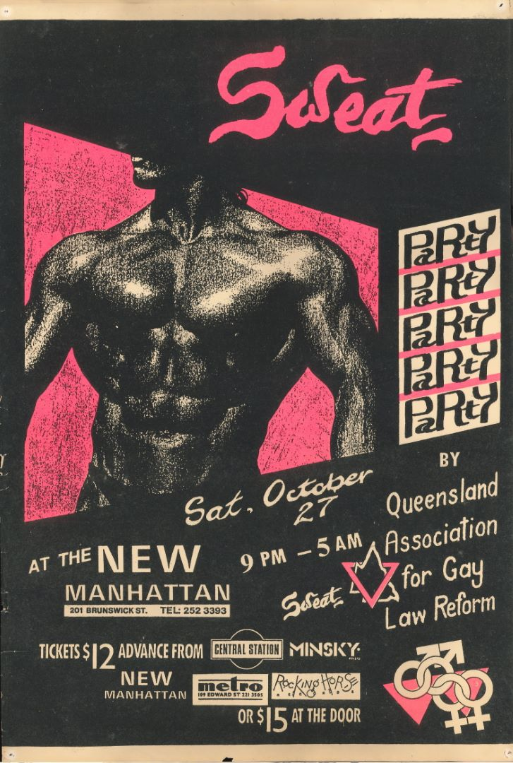 Sweat Party : At the New Manhattan : 201 Brunswick St. (Brisbane, Qld, Australia : Queensland Association for Gay Law Reform, c.1989) A303