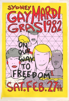 Sydney Gay Mardi Gras 1982 : On Our Way To Freedom. Sat. Feb. 27th (Sydney NSW, 1982), Poster Collection C062