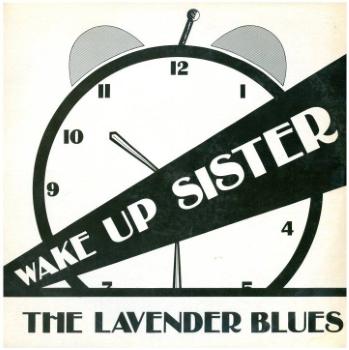 Wake up sister / The lavender blues ([Sydney] : Lavender Blues, [1978])