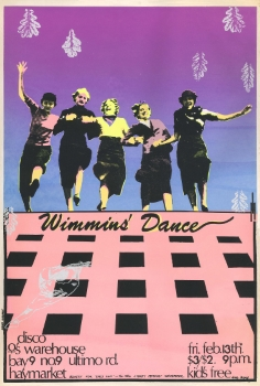 Wimmins' Dance : Disco Warehouse, Bay 9, No 9 Ultimo Road, Haymarket (Sydney, NSW, Australia : Girls Own, 1981) A003