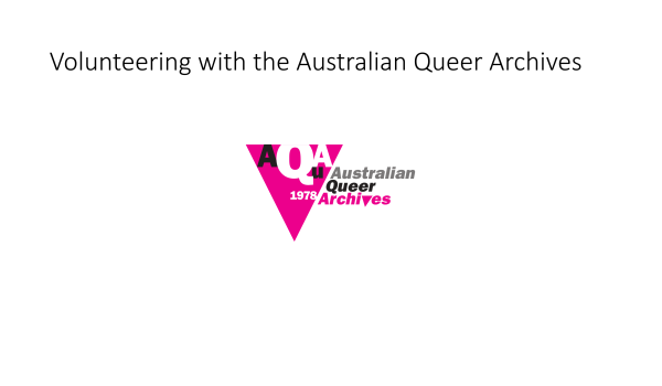 Volunteering with the Australian Queer Archives
